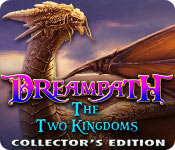 Dreampath: The Two Kingdoms Dreampath-the-two-kingdoms-ce_feature