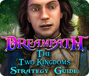 Dreampath: The Two Kingdoms Strategy Guide