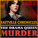 Eastville Chronicles: The Drama Queen Murder