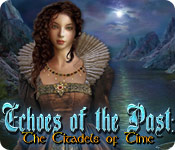 Echoes of the Past: The Citadels of Time Walkthrough
