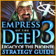 Empress of the Deep 3: Legacy of the Phoenix Strategy Guide