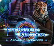 Enchanted Kingdom: Arcadian Backwoods Walkthrough