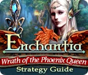 Enchantia: Wrath of the Phoenix Queen Strategy Guide feature image