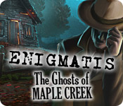 Enigmatis: The Ghosts of Maple Creek Walkthrough