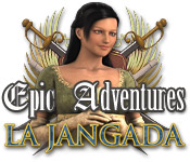 Epic Adventures: La Jangada Walkthrough