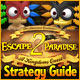 Escape From Paradise 2: A Kingdom's Quest Strategy Guide