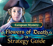 European Mystery: Flowers of Death Strategy Guide
