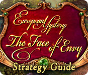 European Mystery: The Face of Envy Strategy Guide
