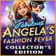 Fabulous 2: Angela's Fashion Fever Collector's Edition