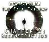 The Fall Trilogy Chapter 2: Reconstruction Strategy Guide