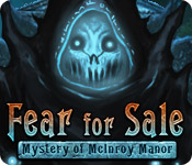 Fear for Sale: Mystery of McInroy Manor Walkthrough