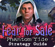 Fear For Sale: Phantom Tide Strategy Guide