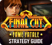 Final Cut: Fame Fatale Strategy Guide