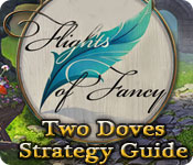 Flights of Fancy: Two Doves Strategy Guide