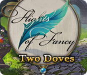 Flights of Fancy: Two Doves Walkthrough