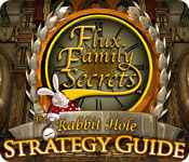 Flux Family Secrets: The Rabbit Hole Strategy Guide