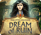 Forgotten Kingdoms: Dream of Ruin Walkthrough