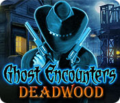 Ghost Encounters: Deadwood Walkthrough