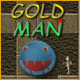 Gold Man - Play Online