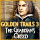 Golden Trails 3: The Guardian's Creed -