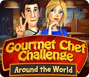 Feature screenshot game Gourmet Chef Challenge: Around the World