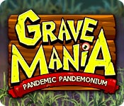 Feature screenshot game Grave Mania: Pandemic Pandemonium