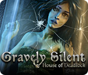 Gravely Silent: House of Deadlock Walkthrough