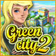 free download Green City 2 game