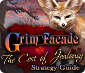 Grim Facade: Cost of Jealousy Strategy Guide