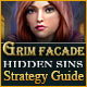 Grim Facade: Hidden Sins Strategy Guide