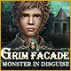 Grim Façade 7: Monster in Disguise