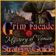 Grim Facade: Mystery of Venice Strategy Guide