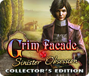 Grim Facade: Sinister Obsession Collector&rsquo;s Edition 
