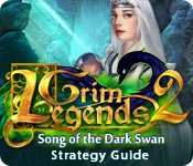 Grim Legends 2: Song of the Dark Swan Strategy Guide