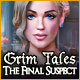Grim Tales: The Final Suspect