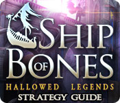 Hallowed Legends: Ship of Bones Strategy Guide