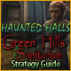 Haunted Halls: Green Hills Sanitarium Strategy Guide