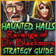 Haunted Halls: Revenge of Doctor Blackmore Strategy Guide