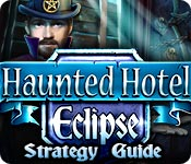 Haunted Hotel: Eclipse Strategy Guide