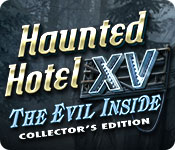 Haunted Hotel XV: The Evil Inside Collector's Edit
