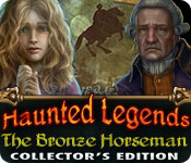 free download Haunted Legends: The Bronze Horseman Collector's Edition game