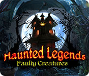 Haunted Legends: Faulty Creatures Walkthrough