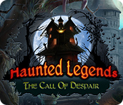 Haunted Legends: The Call of Despair Walkthrough