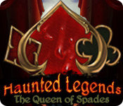 Haunted Legends: The Queen of Spades