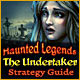 Haunted Legends: The Undertaker Strategy Guide