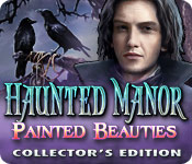 Haunted Manor 3: Painted Beauties Collector's Edition