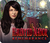 Haunted Manor: Remembrance Walkthrough