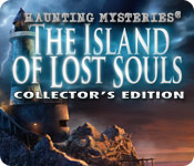 Haunting Mysteries: The Island of Lost Souls Collector's Edition