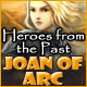 Heroes from the Past: Joan of Arc
