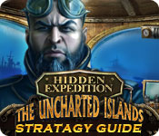 Hidden Expedition: The Uncharted Islands Strategy Guide